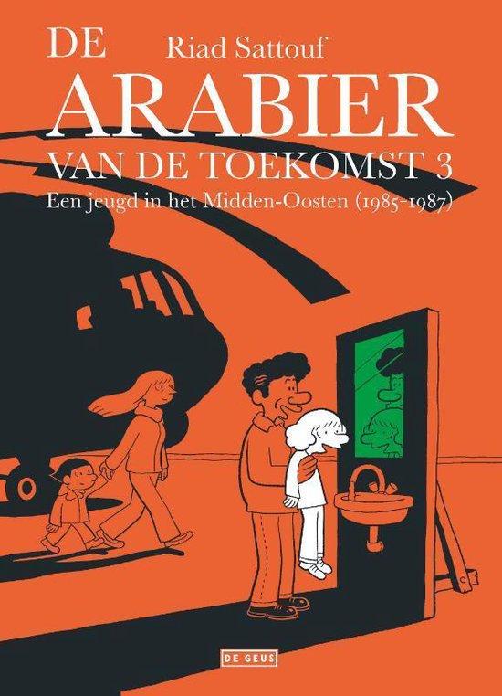 De Arabier van de toekomst 3 - Een jeugd in het Midden-Oosten (1985-1987) - Riad Sattouf | Fthsonline.com