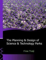 The Planning and Design of Science and Technology Parks