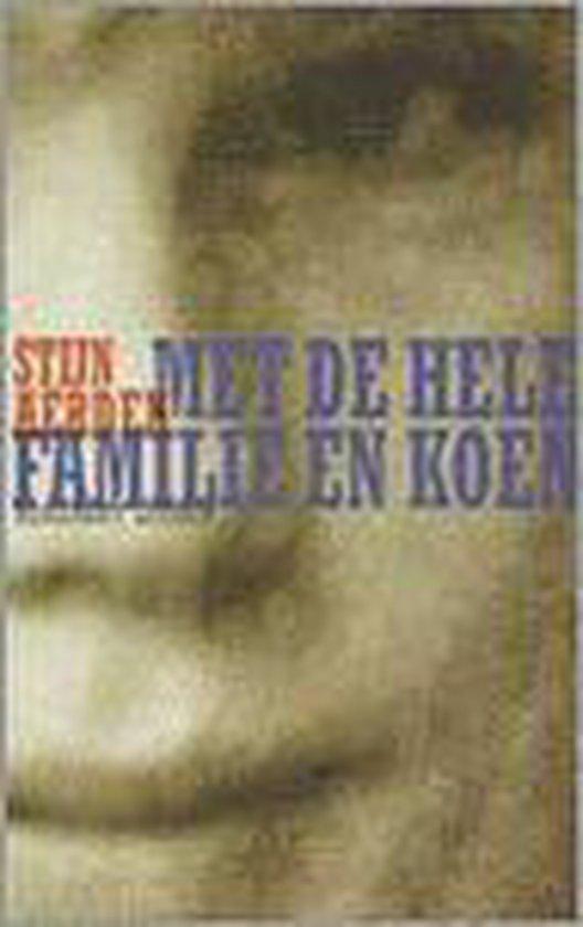 Boek cover Met De Hele Familie En Koen van S. Aerden (Onbekend)