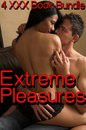 Extreme Pleasures: 4 XXX New Adult Stories Hardcore and Taboo Pregnancies Deep Hard Unprotected MF Passion