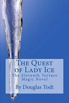 The Quest of Lady Ice