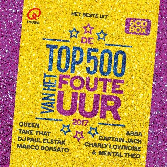 Qmusic: Het Beste Uit De Top 500 Van Het Foute Uur - 2017 - Qmusic (NL)