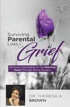 Surviving Parental Loss and Grief