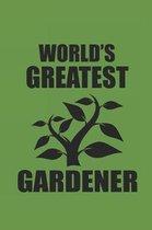 World's Greatest Gardener
