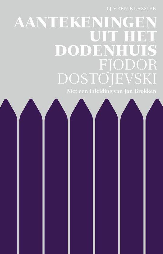 LJ Veen Klassiek - Aantekeningen uit het dodenhuis - Fjodor Dostojevski |