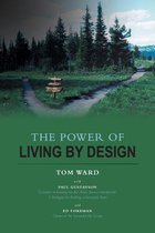 The Power of Living By Design
