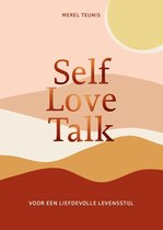 Boek cover Self Love Talk van Merel Teunis (Onbekend)