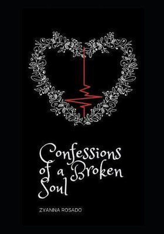 Confessions of a Broken Soul
