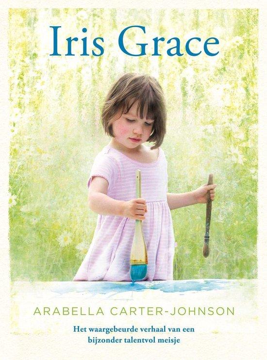 Iris Grace - Arabella Carter-Johnson |
