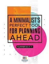 A Minimalist's Perfect Tool for Planning Ahead Planner 8.5 x 11