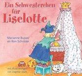 Ein Schwesterchen fur Liselotte