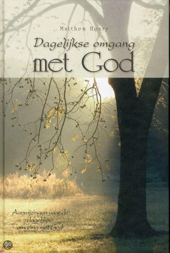 Dagelijkse Omgang Met God - Matthew Henry | Readingchampions.org.uk