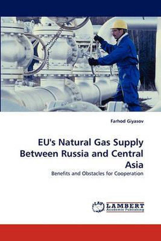 Eu's Natural Gas Supply Between Russia and Central Asia