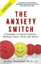 The Anxiety Switch