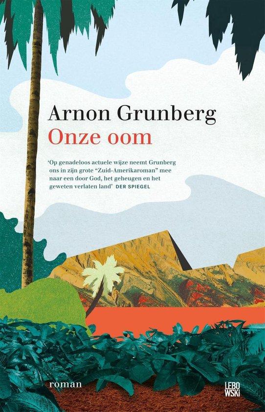 Onze oom - Arnon Grunberg pdf epub