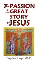 The Passion in the Great Story of Jesus