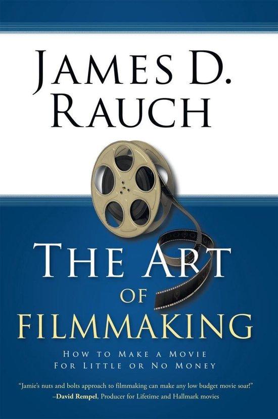 Boek cover The Art of Filmmaking van James D. Rauch (Onbekend)