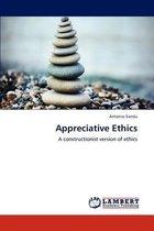 Appreciative Ethics