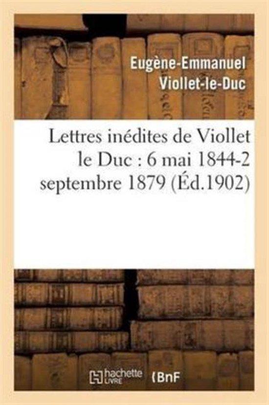 Lettres inedites de Viollet le Duc