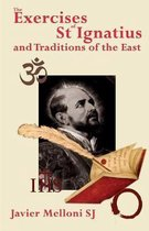 The Exercises of St Ignatius of Loyola and the Traditions of the East