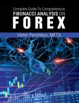 The Complete Guide To Comprehensive Fibonacci Analysis on FOREX