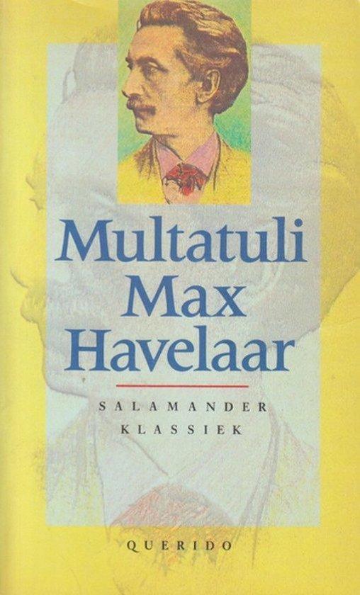 Max havelaar, of de koffieveilingen der nederlandsche handelmaatschappij - Multatuli |