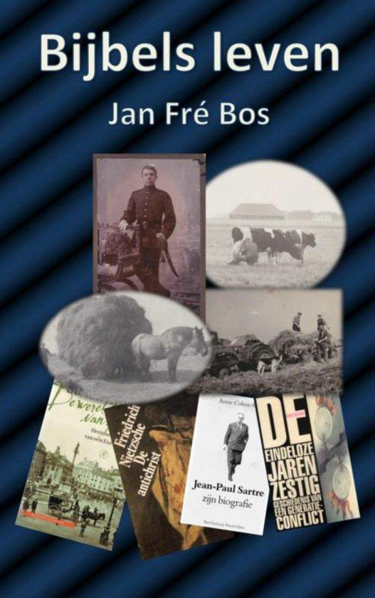 Bijbels leven - Jan Fre Bos   Fthsonline.com
