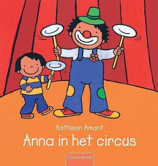 Anna - Anna in het circus - Kathleen Amant |