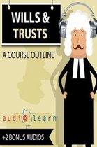 Wills and Trusts AudioLearn