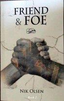 Friend & Foe: Book 2