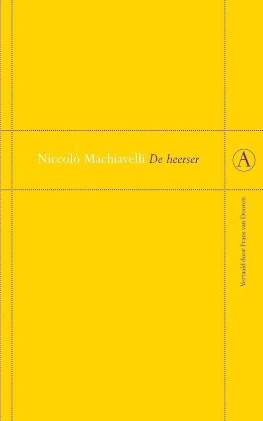 De heerser - Niccolò Machiavelli |