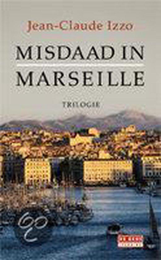 Misdaad in Marseille - J.-C. Izzo  