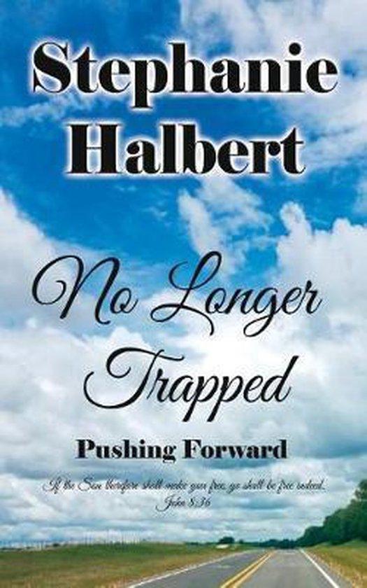 No Longer Trapped