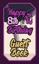 Happy 8th Birthday Guest Book