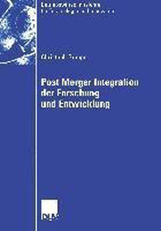Post Merger Integration Der Forschung Und Entwicklung
