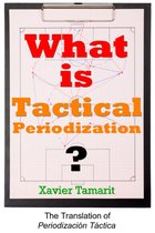 Omslag What is Tactical Periodization?