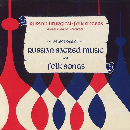 Selection Of Russian Sacred Music And Folk Songs