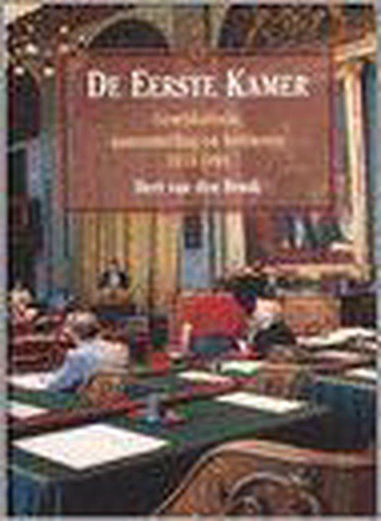 De Eerste Kamer - B. van den Braak |