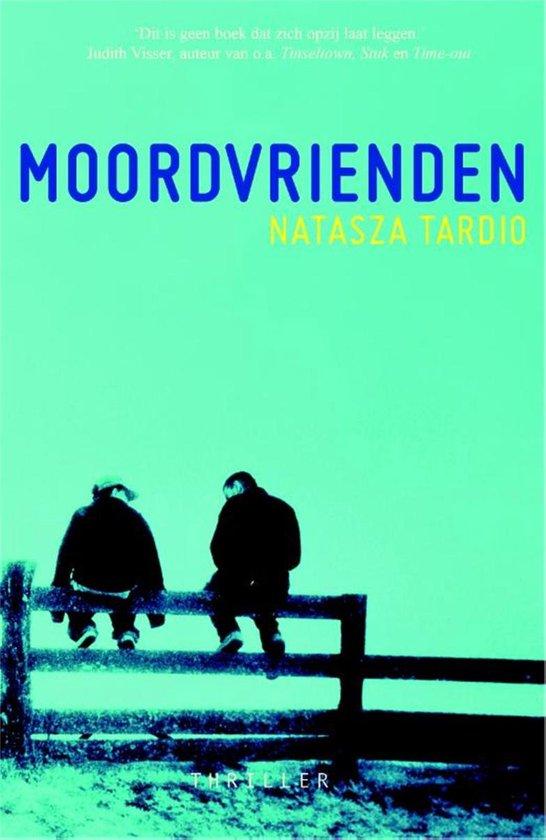 Moordvrienden - Natasza Tardio  