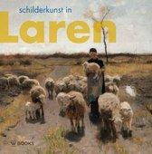 Kunstenaarskolonies en kunststromingen in Nederland 2 -   Schilderkunst in Laren