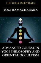 Omslag Advanced Course in Yogi Philosophy and Oriental Occultism