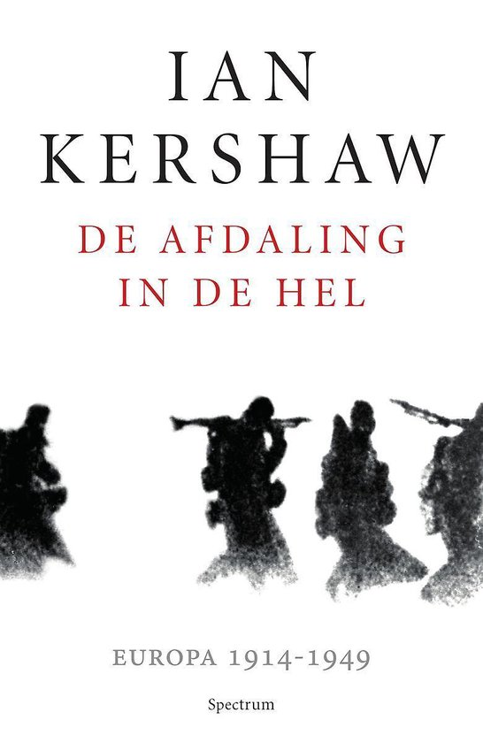Boek cover De afdaling in de hel van Ian Kershaw (Paperback)