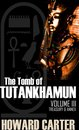 The Tomb of Tutankhamen Vol III: Treasury and Annex