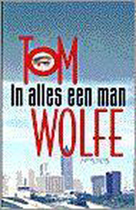 In alles een man - Tom Wolfe | Fthsonline.com
