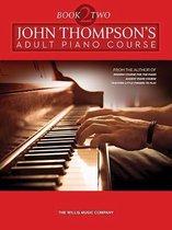 John Thompson's Adult Piano Course - Book 2