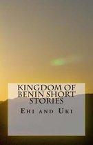 Kingdom of Benin Short Stories