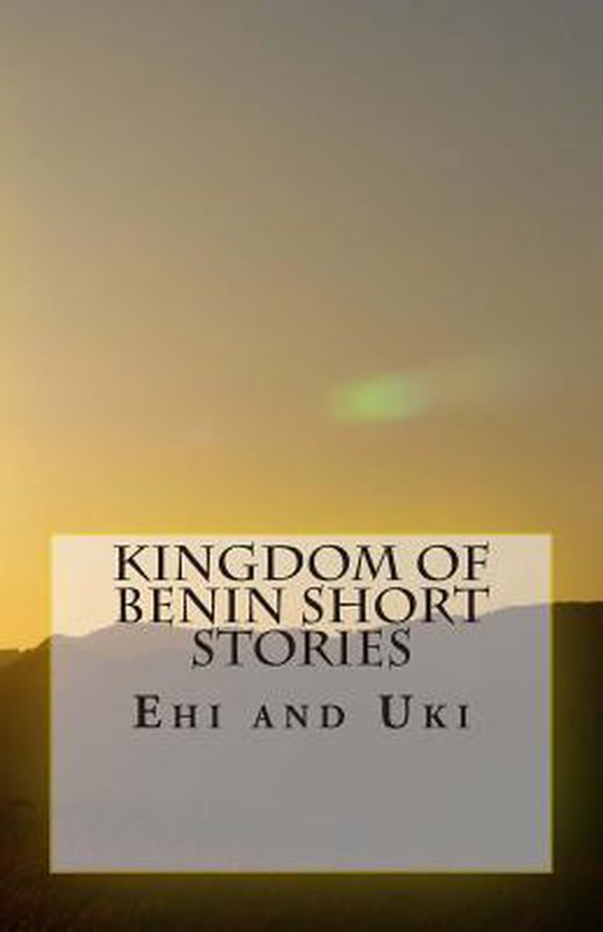 Kingdom of Benin Short Stories