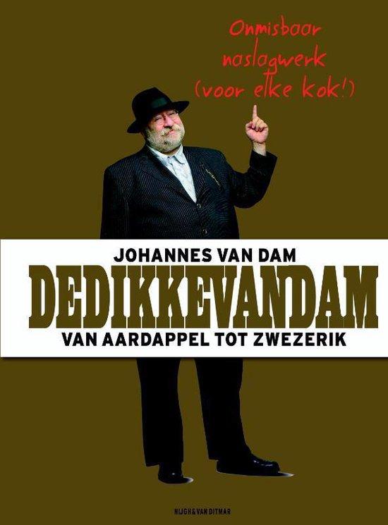 Boek cover DeDikkevanDam van Johannes van Dam (Hardcover)