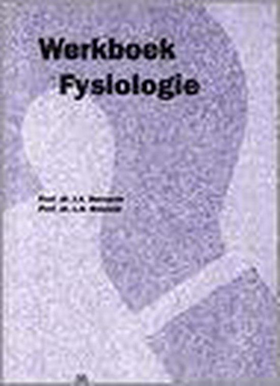 FYSIOLOGIE VAN DE MENS WERKBOEK - L J.A. Bernards | Fthsonline.com