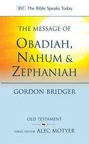 Boek cover The Message of Obadiah, Nahum and Zephaniah van Canon Gordon Bridger